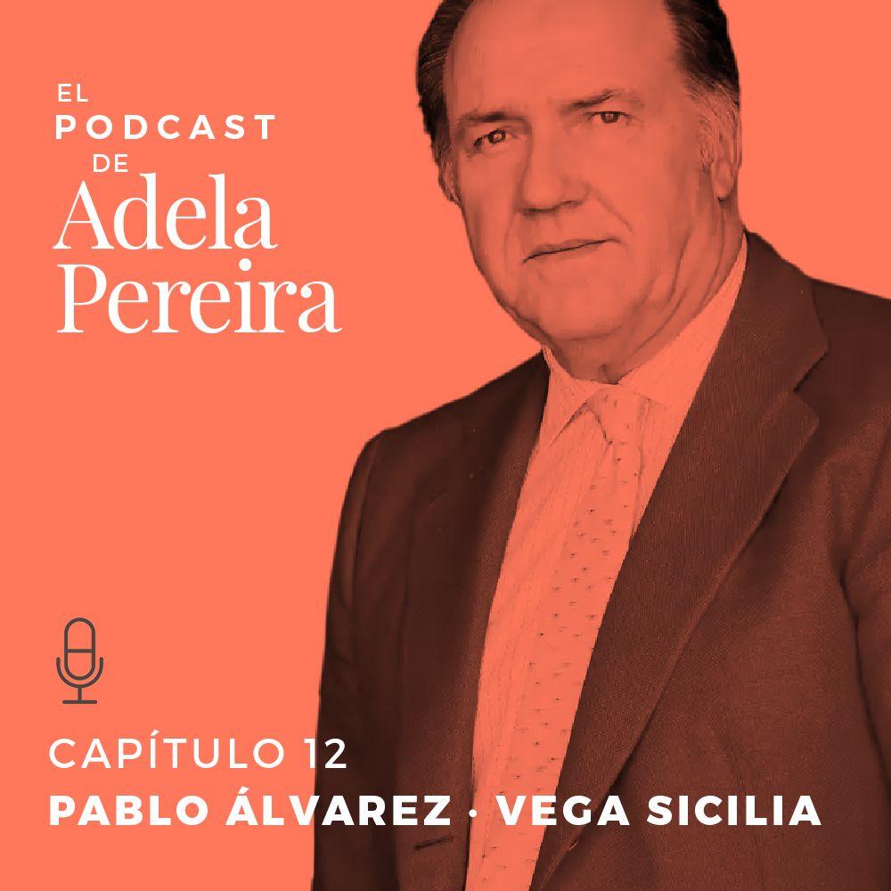 Pablo-Alvarez-CEO-de-Vega-Sicilia-en-el-podcast-de-Adela-Pereira